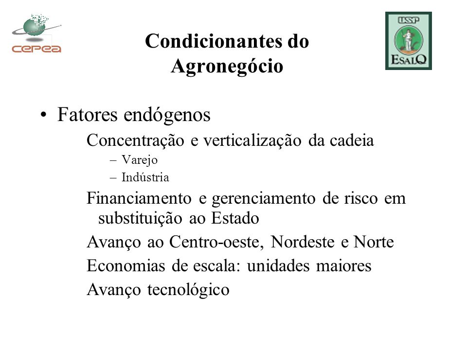 Condicionantes do Agronegócio