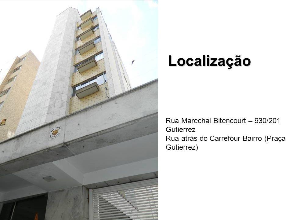Localização Rua Marechal Bitencourt – 930/201 Gutierrez