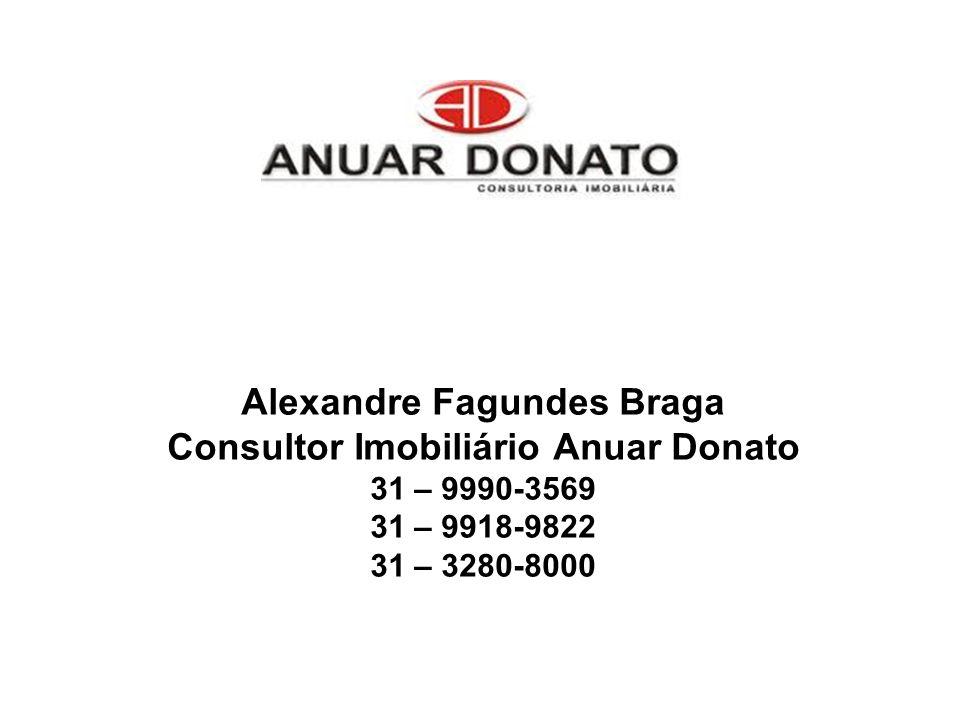 Alexandre Fagundes Braga Consultor Imobiliário Anuar Donato