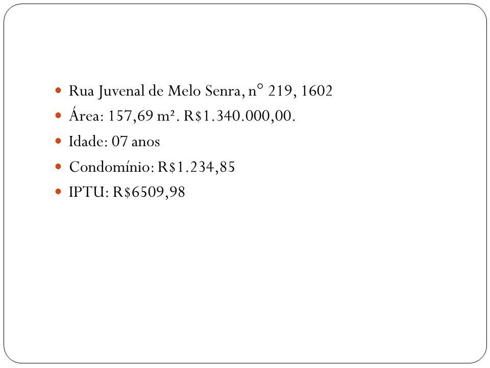 Rua Juvenal de Melo Senra, n° 219, 1602