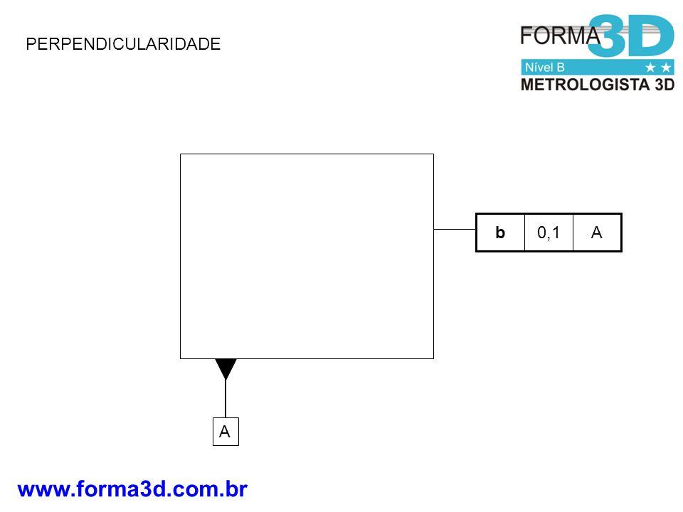 PERPENDICULARIDADE b 0,1 A A
