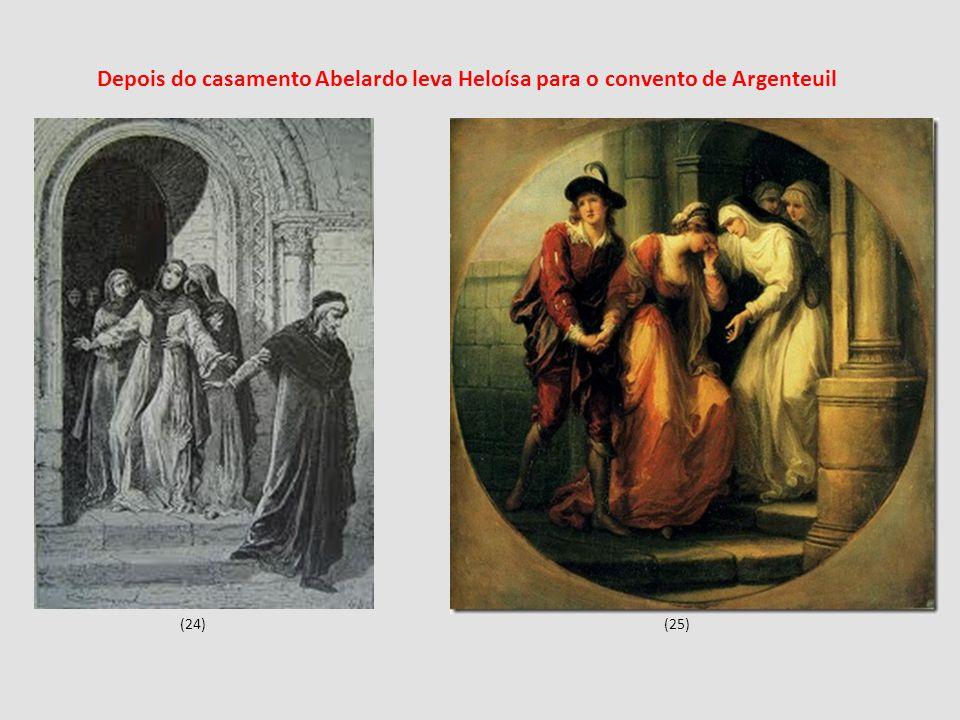 Depois do casamento Abelardo leva Heloísa para o convento de Argenteuil