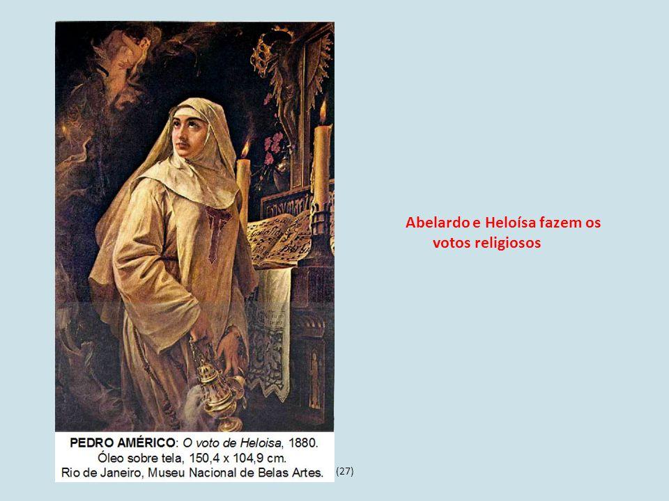 Abelardo e Heloísa fazem os votos religiosos