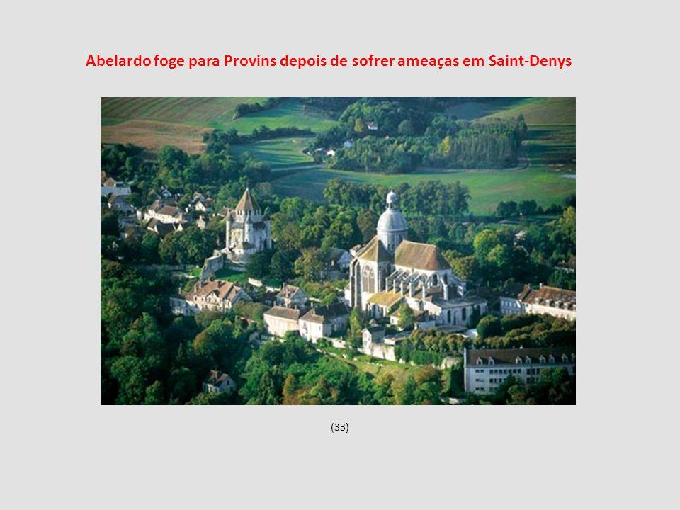 Abelardo foge para Provins depois de sofrer ameaças em Saint-Denys