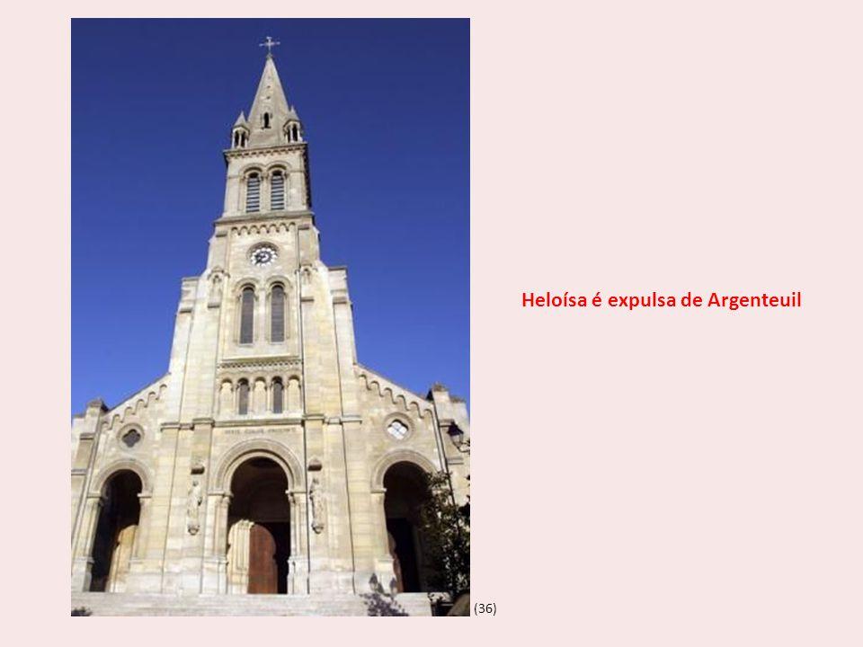 Heloísa é expulsa de Argenteuil