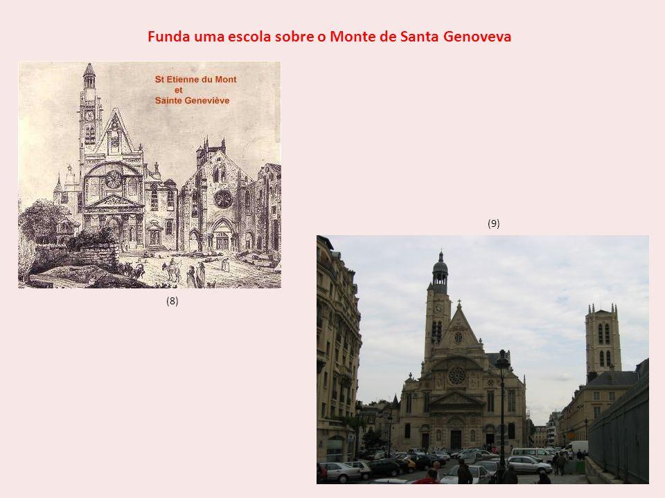 Funda uma escola sobre o Monte de Santa Genoveva