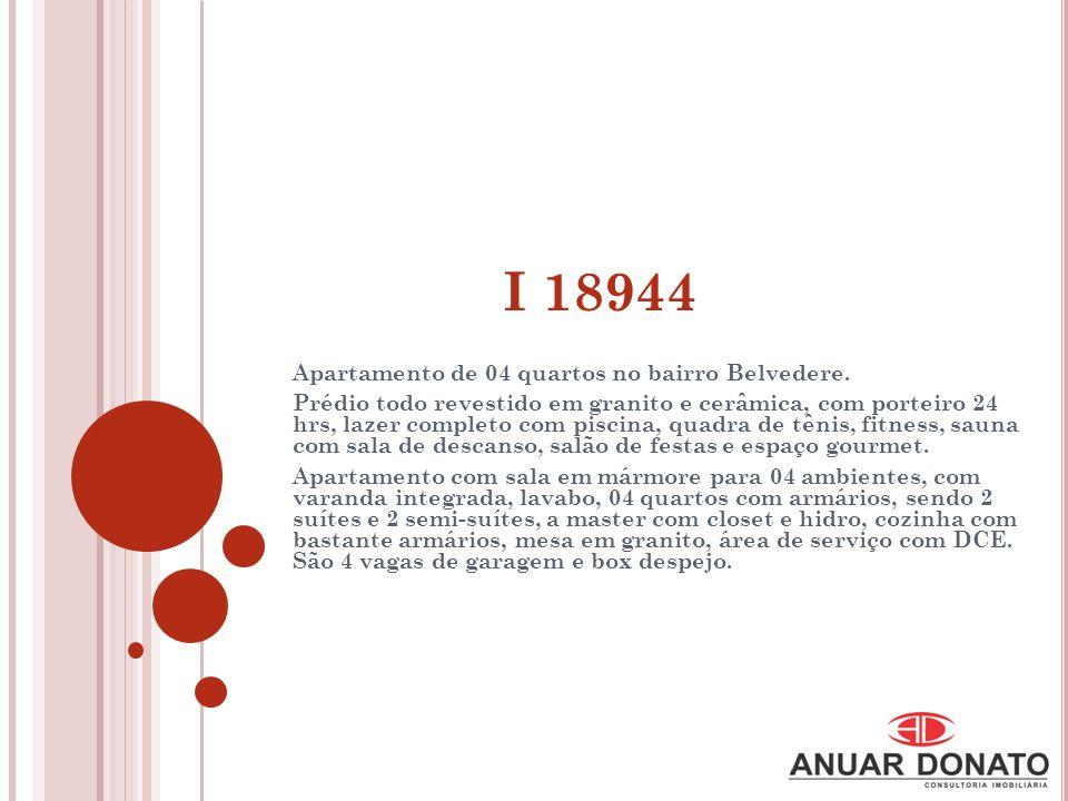 I 18944 Apartamento de 04 quartos no bairro Belvedere.