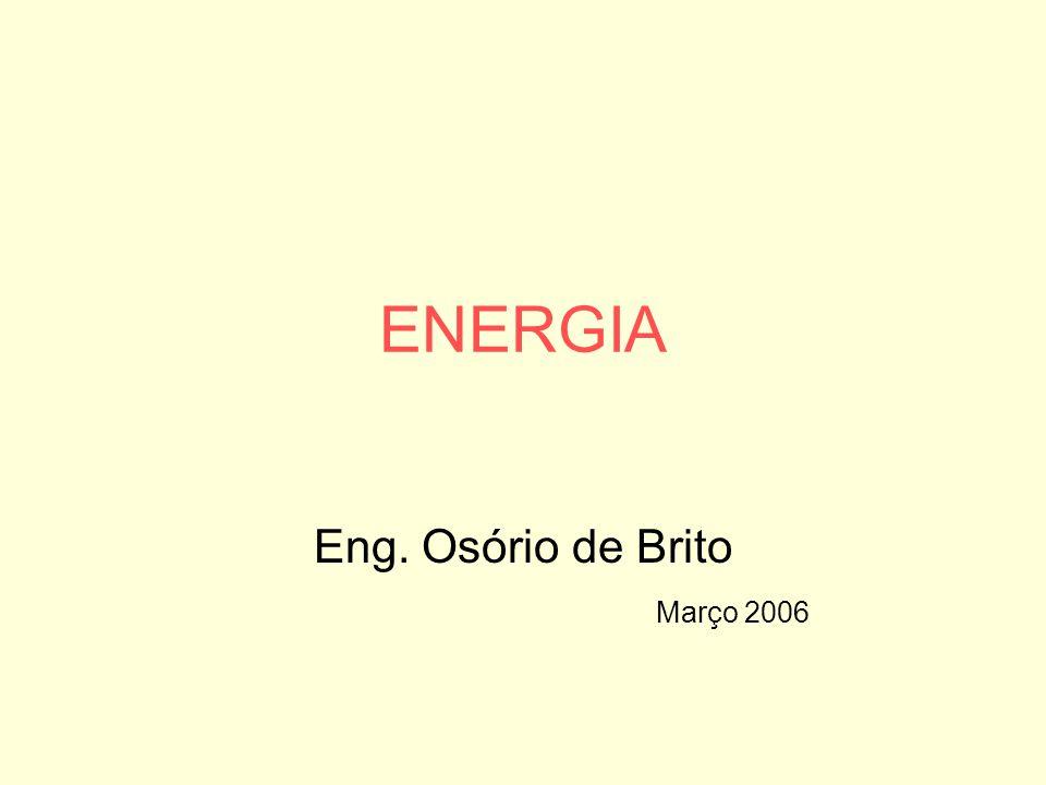 Eng. Osório de Brito Março 2006