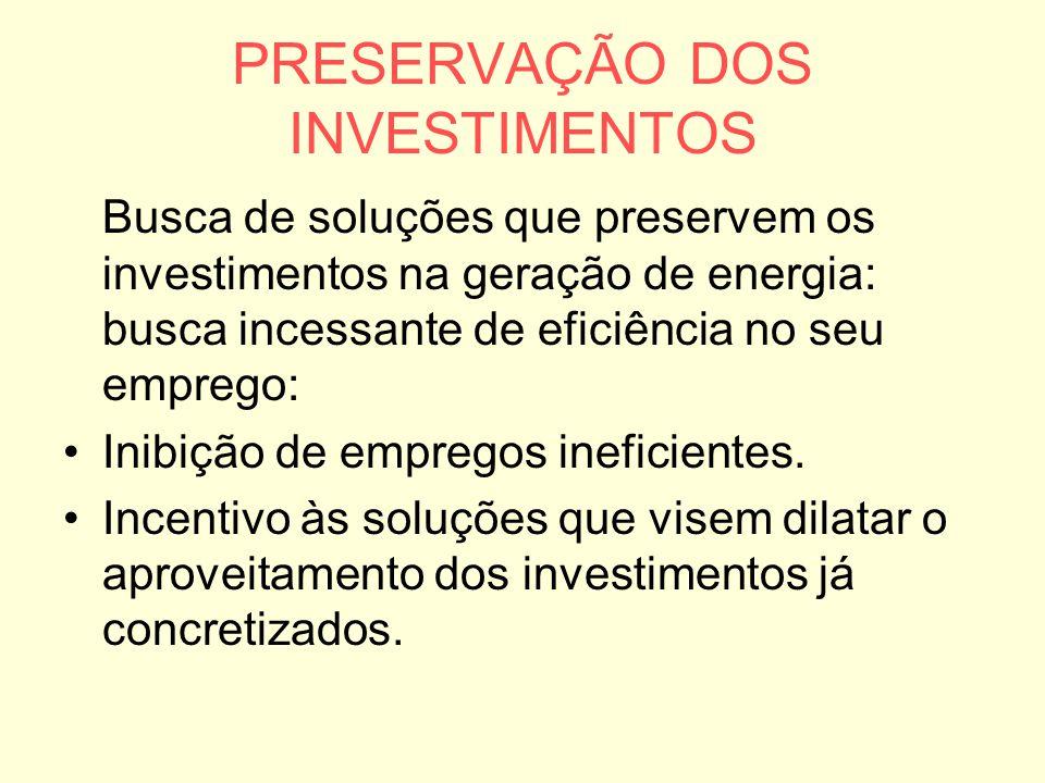 PRESERVAÇÃO DOS INVESTIMENTOS