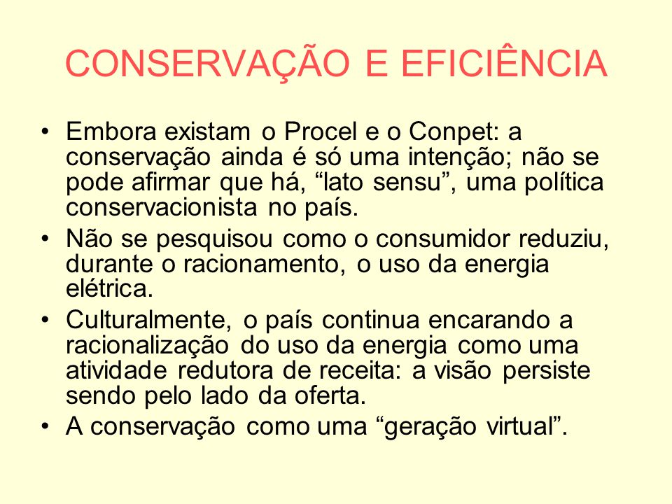 CONSERVAÇÃO E EFICIÊNCIA