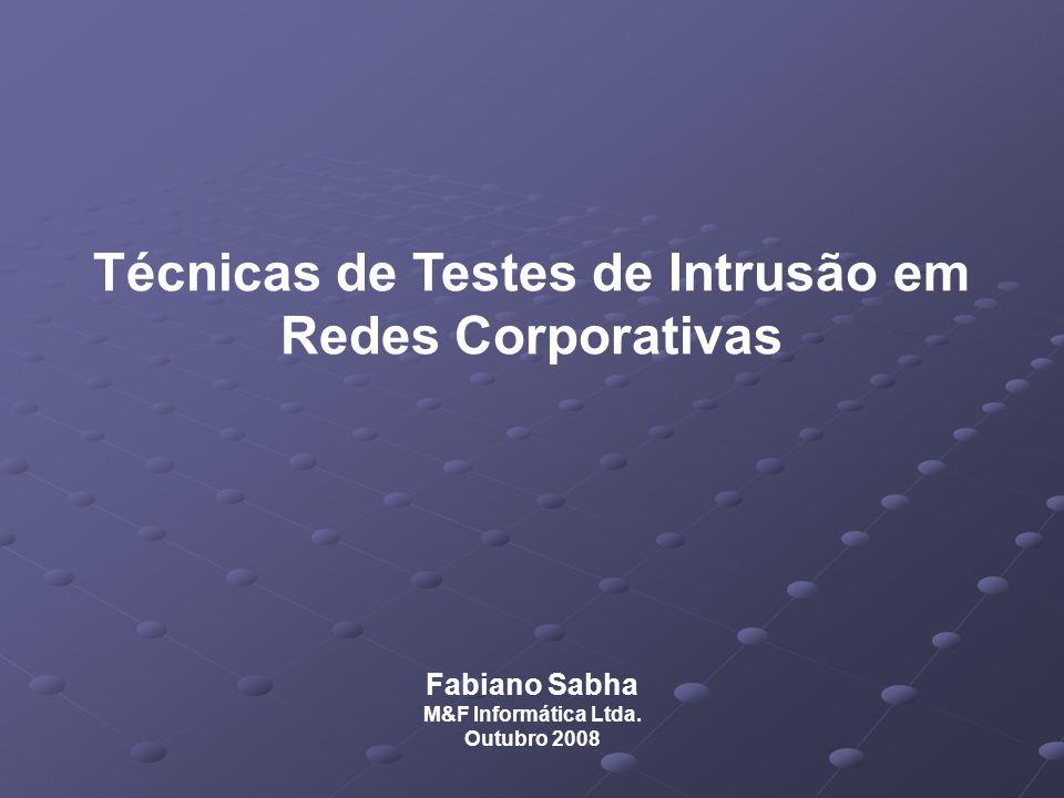 Técnicas de Testes de Intrusão em Redes Corporativas