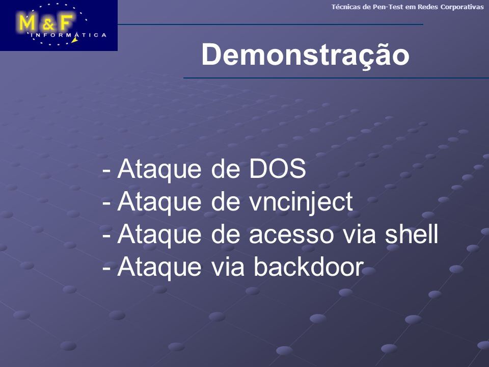 Demonstração - Ataque de DOS - Ataque de vncinject
