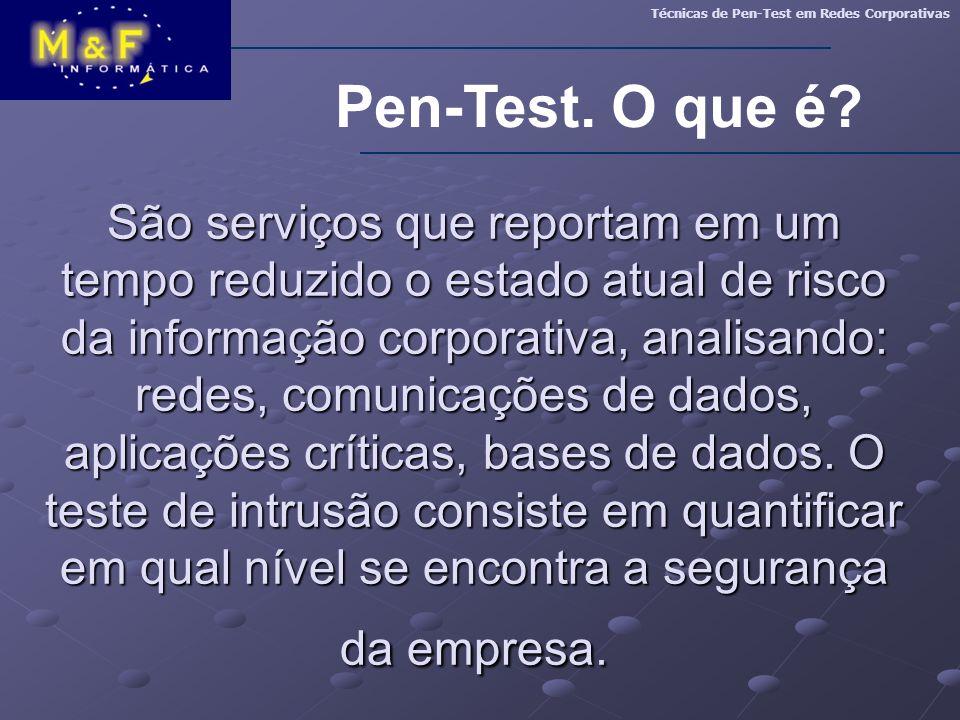 Técnicas de Pen-Test em Redes Corporativas