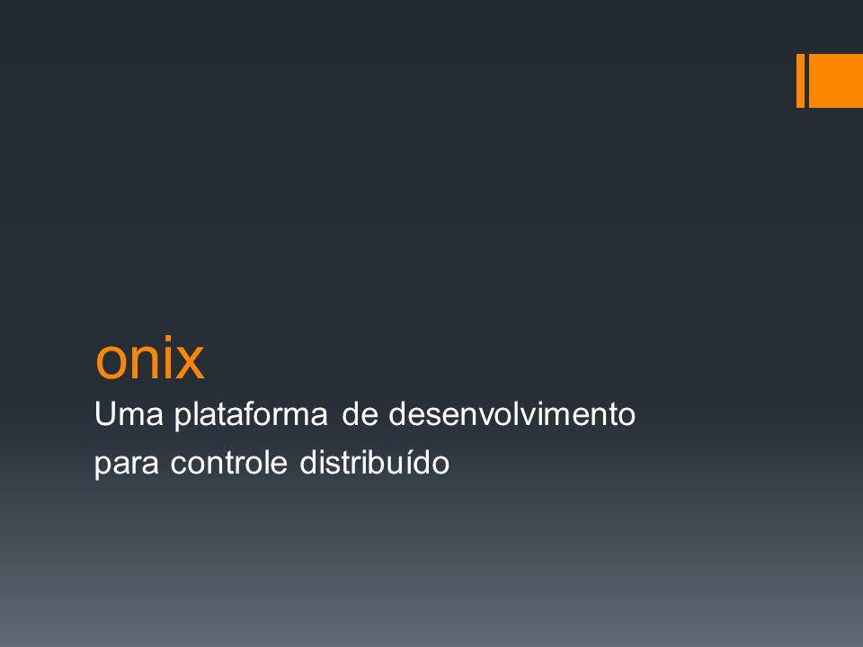 Uma plataforma de desenvolvimento para controle distribuído