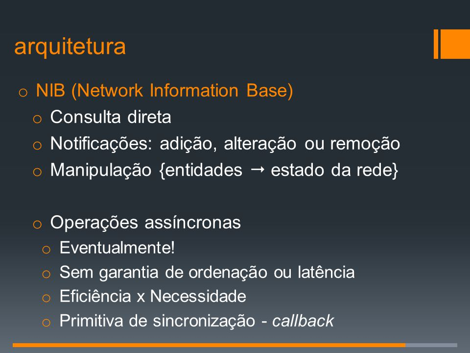 arquitetura NIB (Network Information Base) Consulta direta