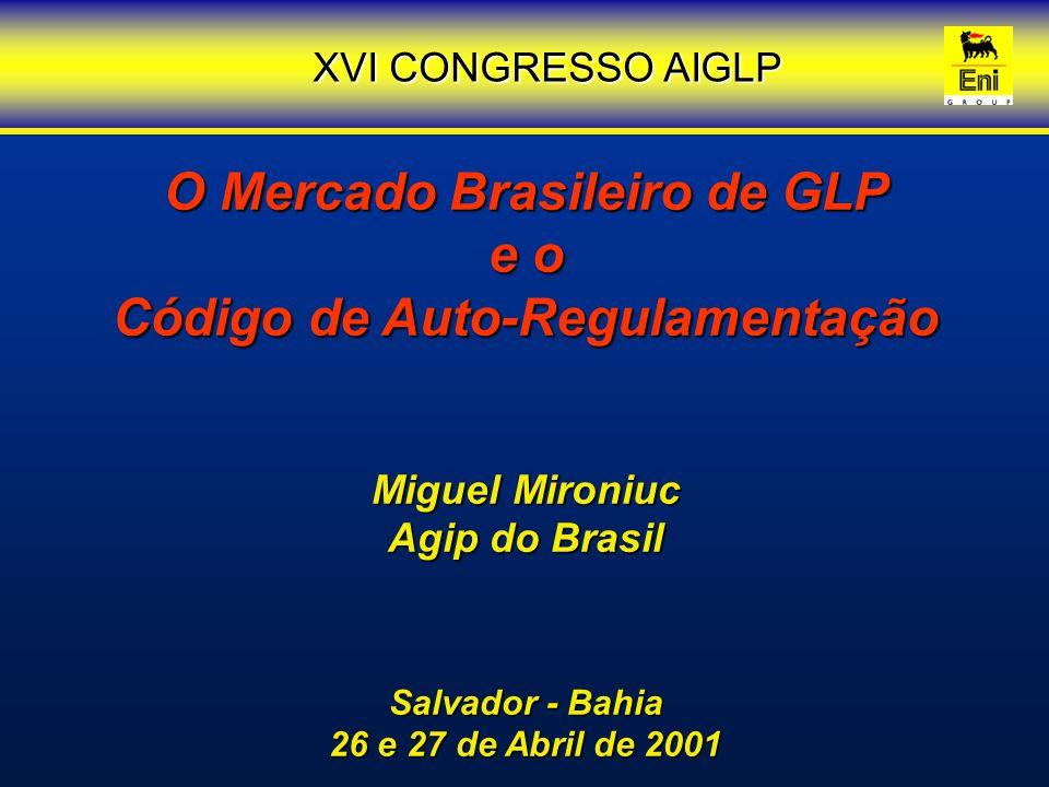 O Mercado Brasileiro de GLP Código de Auto-Regulamentação