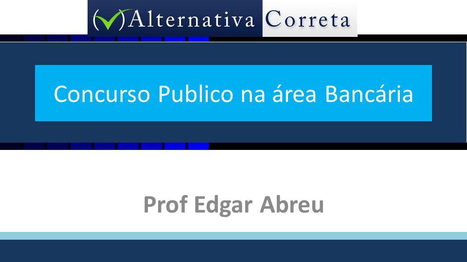 Concurso Publico na área Bancária