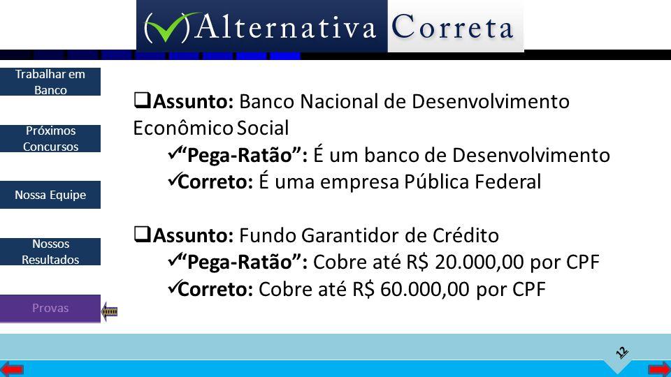 Assunto: Banco Nacional de Desenvolvimento Econômico Social