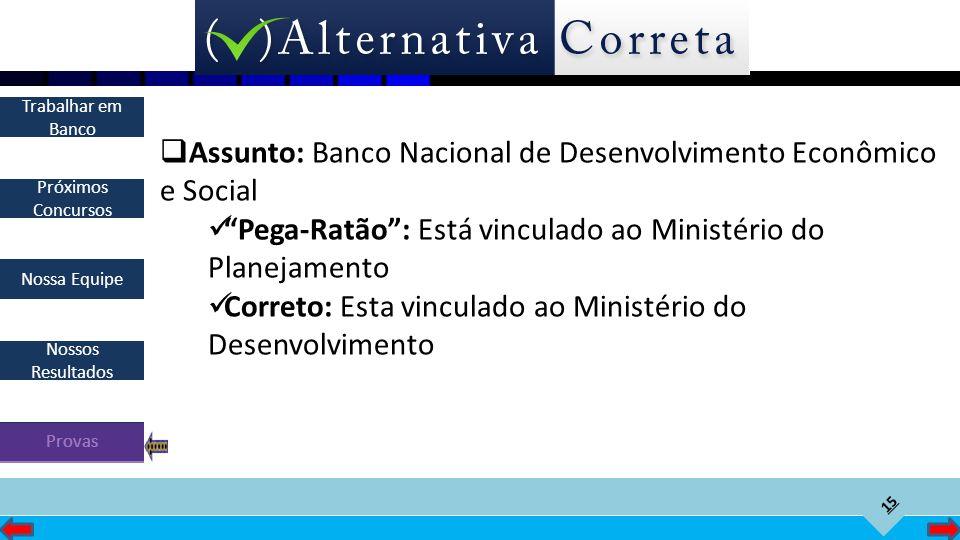Assunto: Banco Nacional de Desenvolvimento Econômico e Social