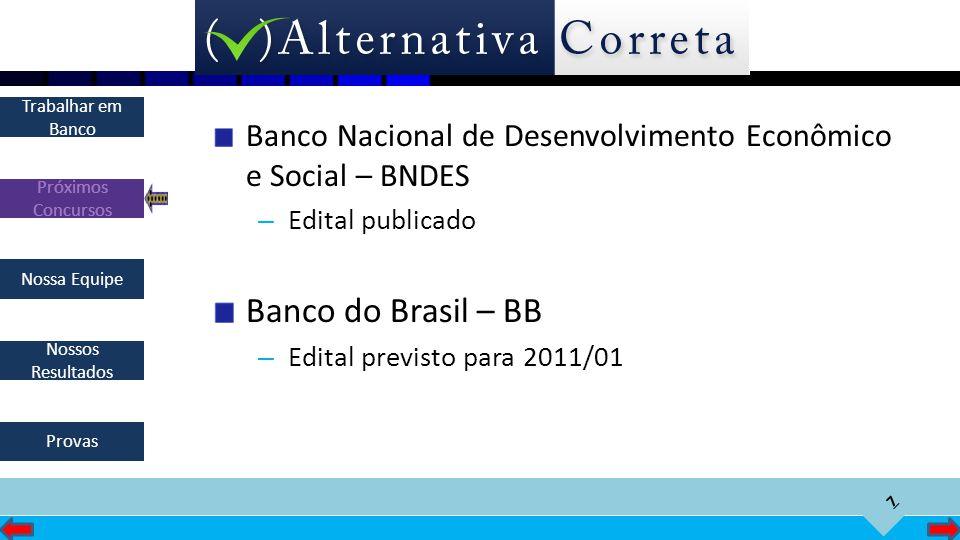 Banco Nacional de Desenvolvimento Econômico e Social – BNDES