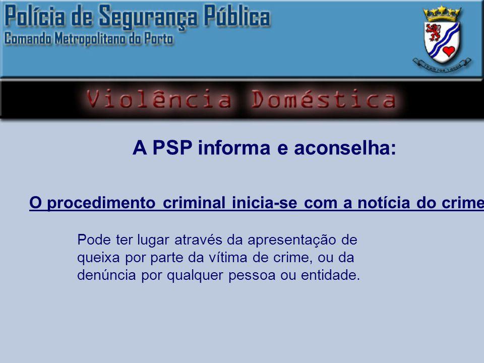 A PSP informa e aconselha: