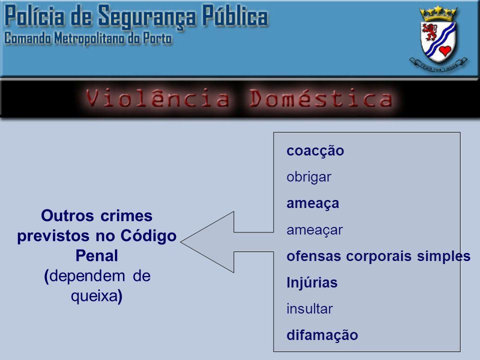 Outros crimes previstos no Código Penal