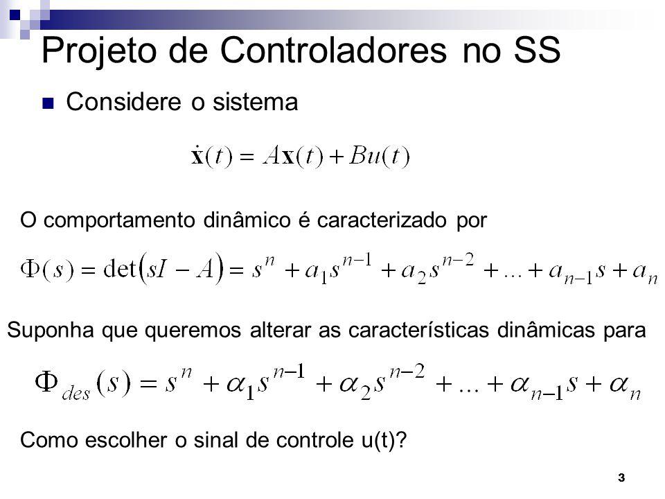 Projeto de Controladores no SS