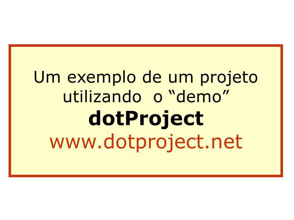 Um exemplo de um projeto utilizando o demo dotProject www.dotproject.net