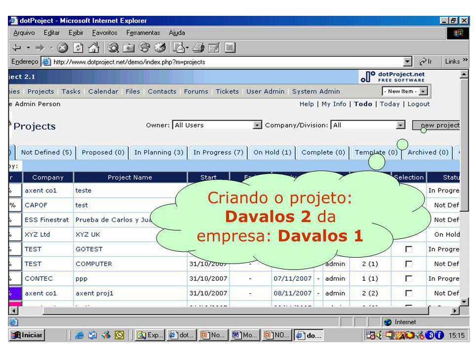 Criando o projeto: Davalos 2 da empresa: Davalos 1
