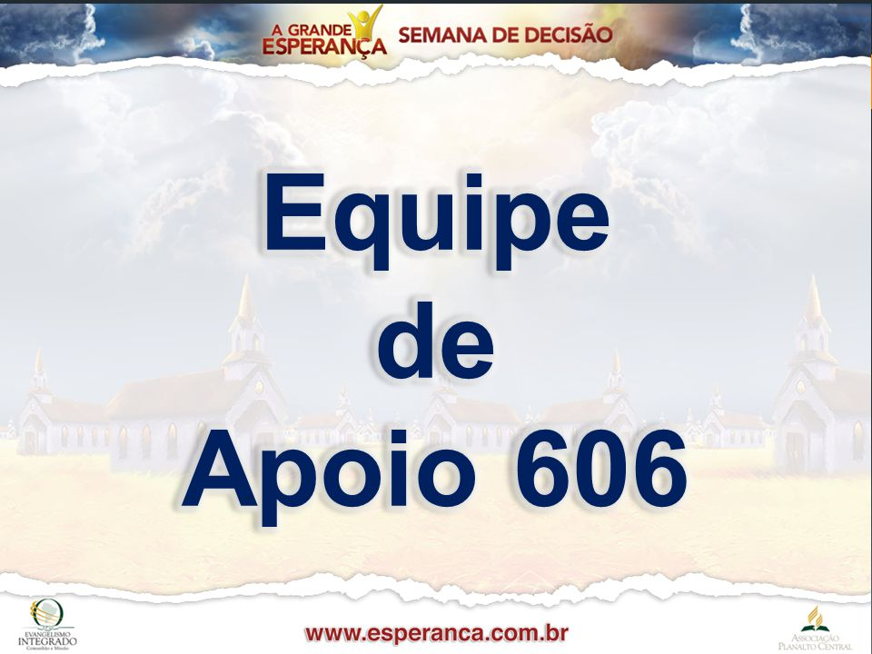 Equipe de Apoio 606