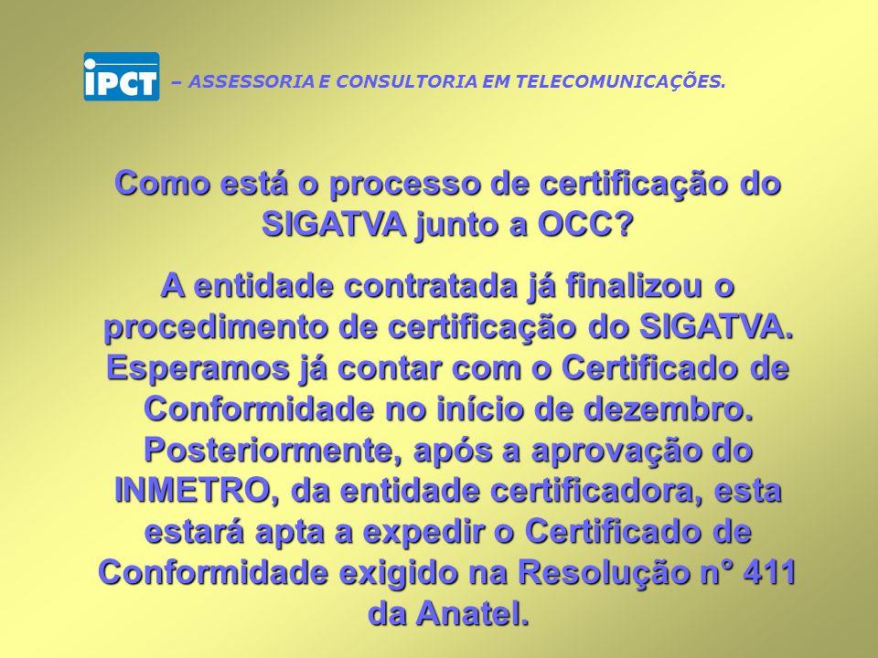 Como está o processo de certificação do SIGATVA junto a OCC