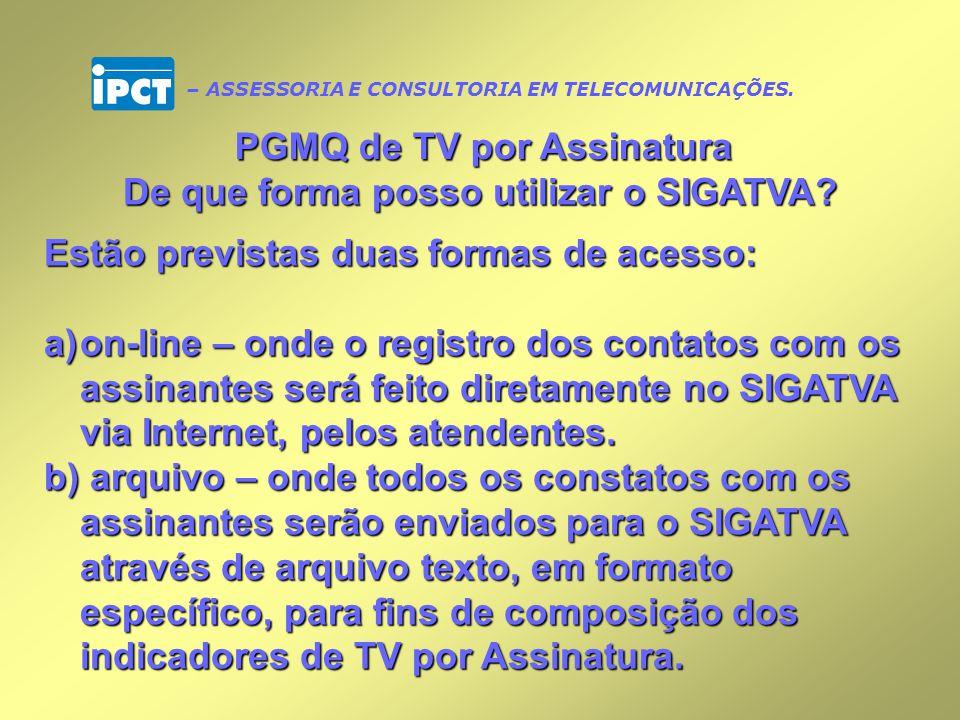 PGMQ de TV por Assinatura De que forma posso utilizar o SIGATVA