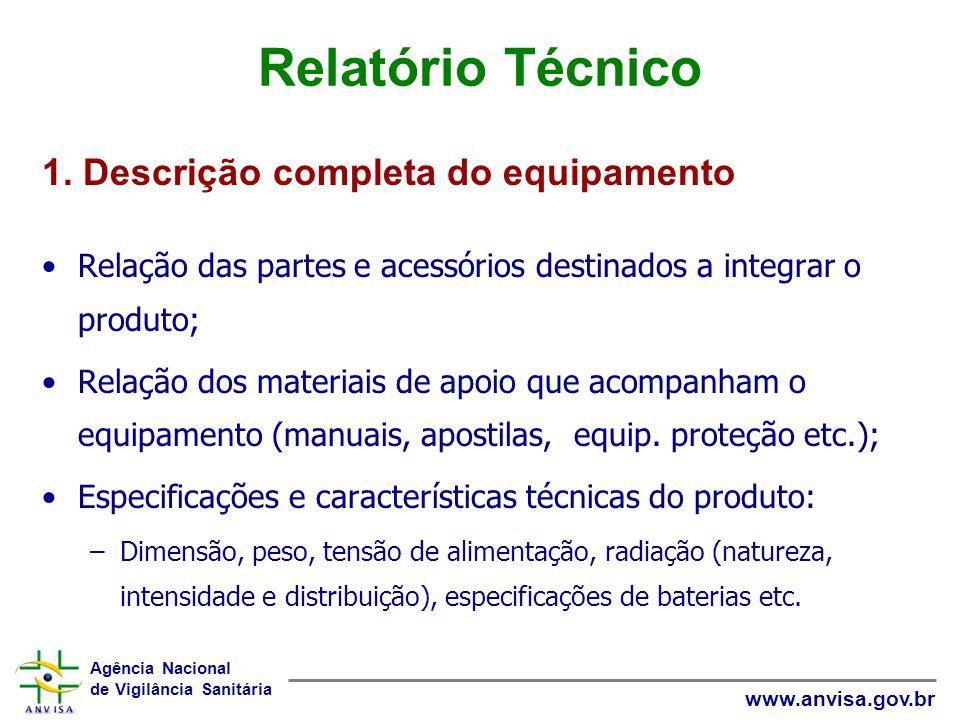 Relatório Técnico 1. Descrição completa do equipamento