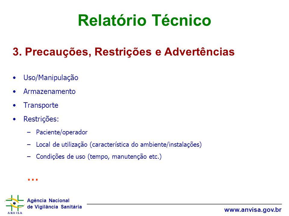 Relatório Técnico ... 3. Precauções, Restrições e Advertências