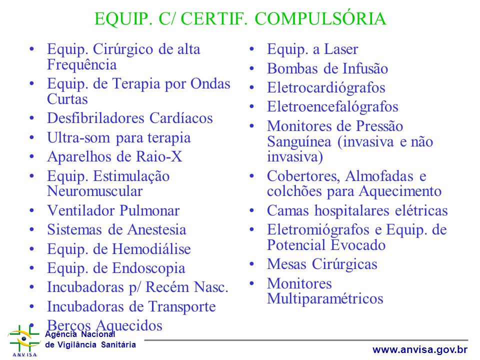 EQUIP. C/ CERTIF. COMPULSÓRIA