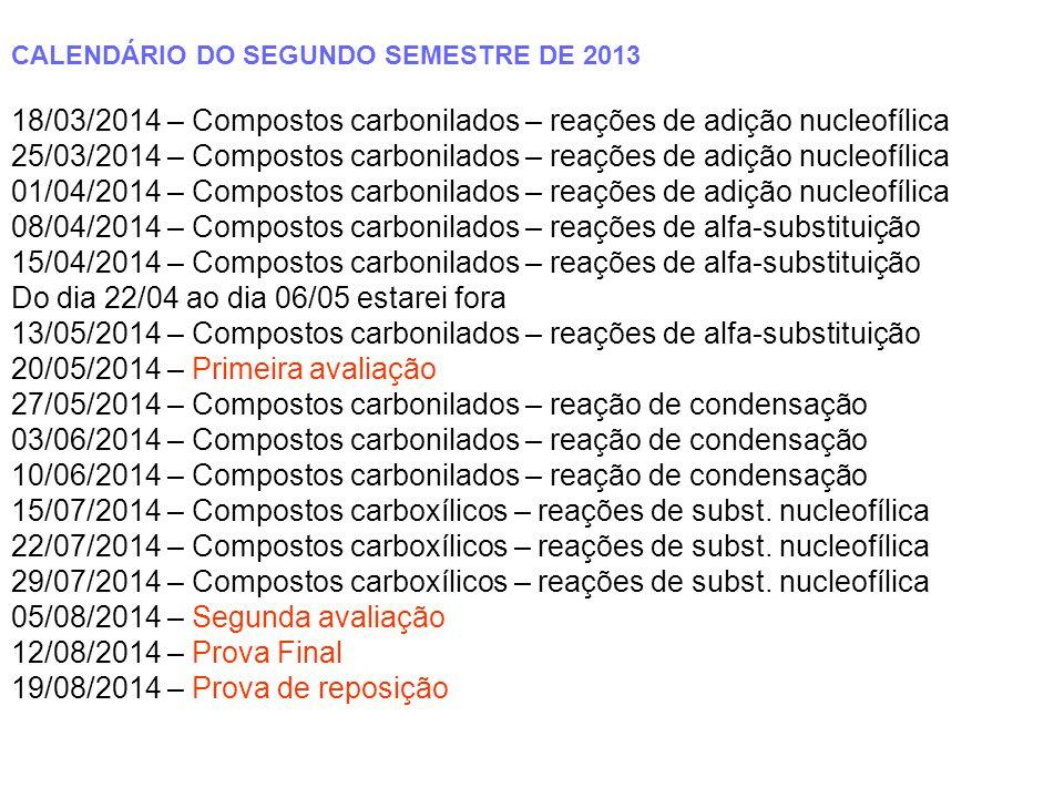 18/03/2014 – Compostos carbonilados – reações de adição nucleofílica