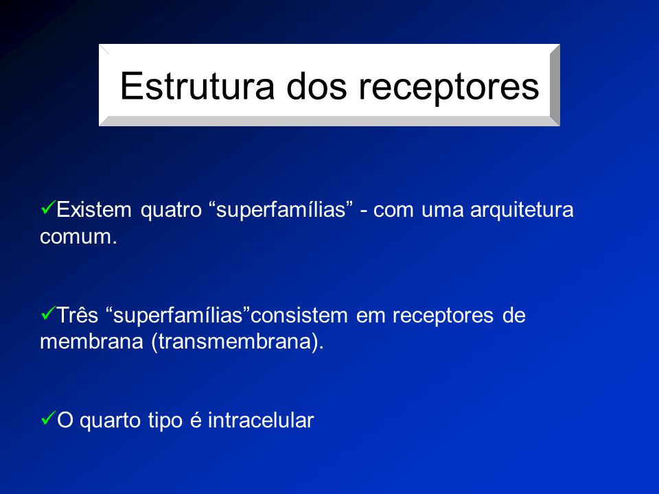 Estrutura dos receptores