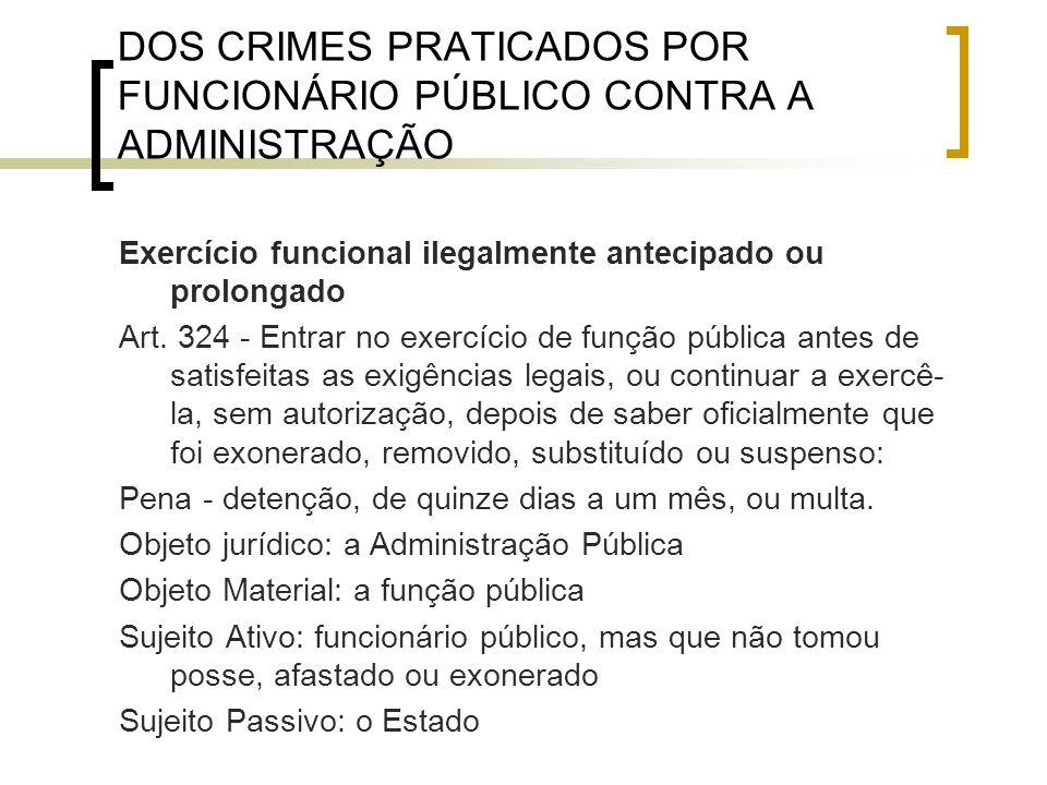 DOS CRIMES PRATICADOS POR FUNCIONÁRIO PÚBLICO CONTRA A ADMINISTRAÇÃO