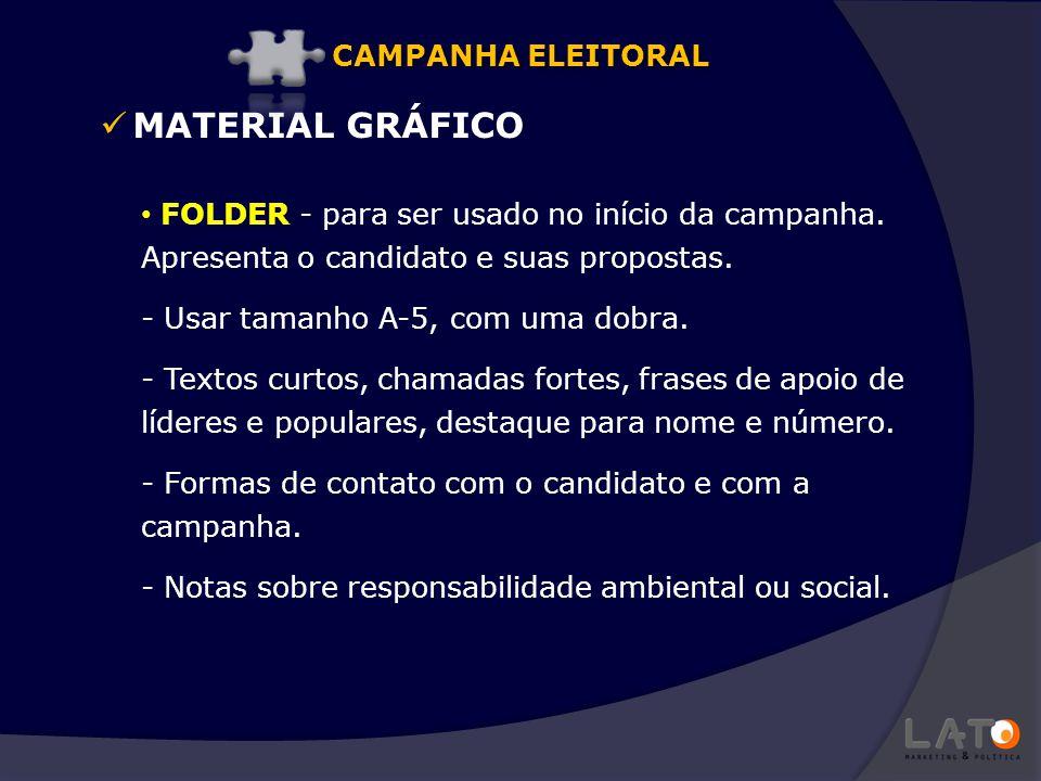 MATERIAL GRÁFICO CAMPANHA ELEITORAL