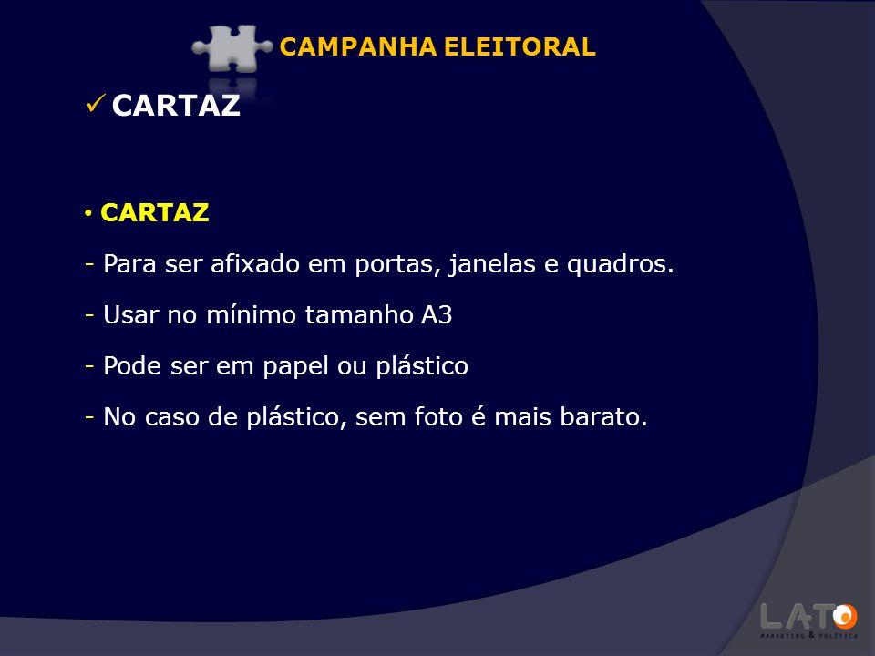 CARTAZ CAMPANHA ELEITORAL CARTAZ