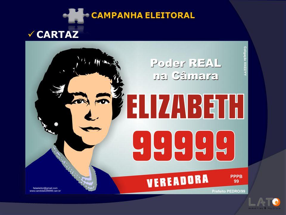 CAMPANHA ELEITORAL CARTAZ