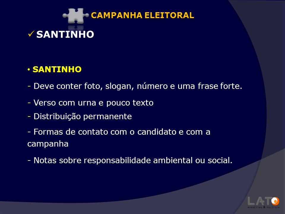 SANTINHO CAMPANHA ELEITORAL SANTINHO