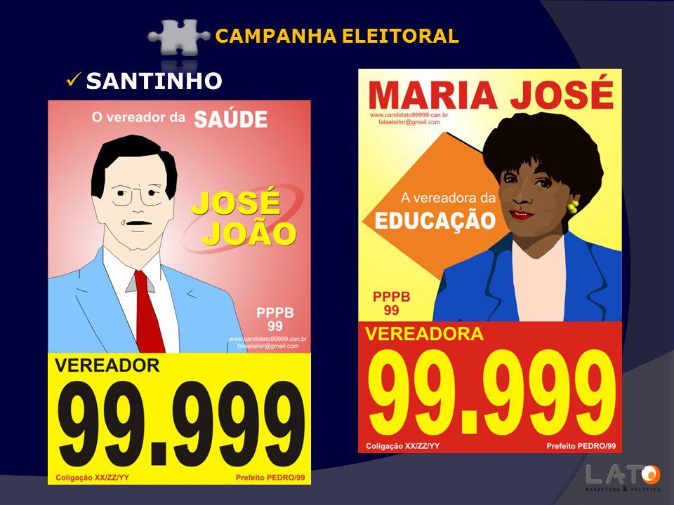 CAMPANHA ELEITORAL SANTINHO