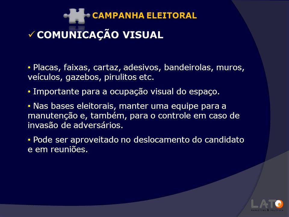 COMUNICAÇÃO VISUAL CAMPANHA ELEITORAL