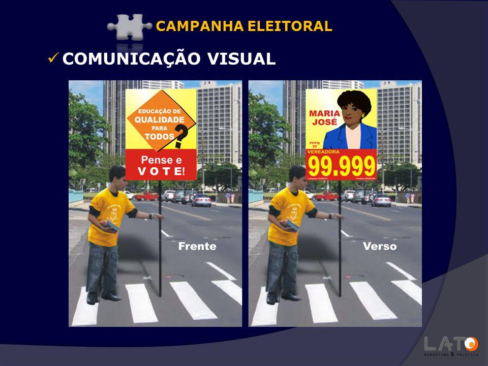 CAMPANHA ELEITORAL COMUNICAÇÃO VISUAL