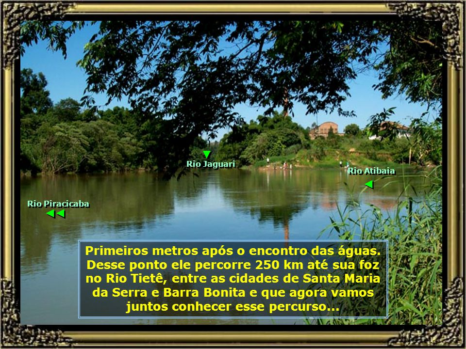 ▼ Rio Jaguari. Rio Atibaia. ◄ Rio Piracicaba. ◄ ◄ P0014949 - NASCENTE DO RIO PIRACICABA - ENCONTRO DOS RIOS-680.jpg.