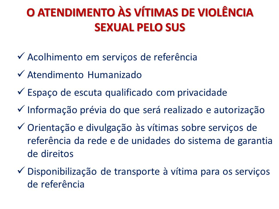 O ATENDIMENTO ÀS VÍTIMAS DE VIOLÊNCIA SEXUAL PELO SUS