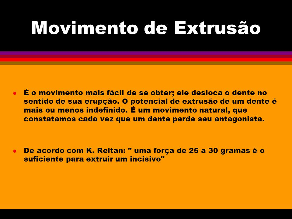 Movimento de Extrusão