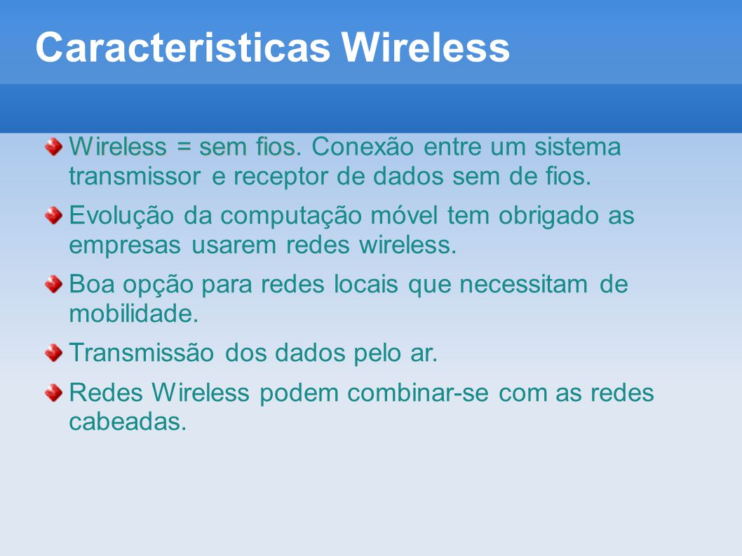 Caracteristicas Wireless