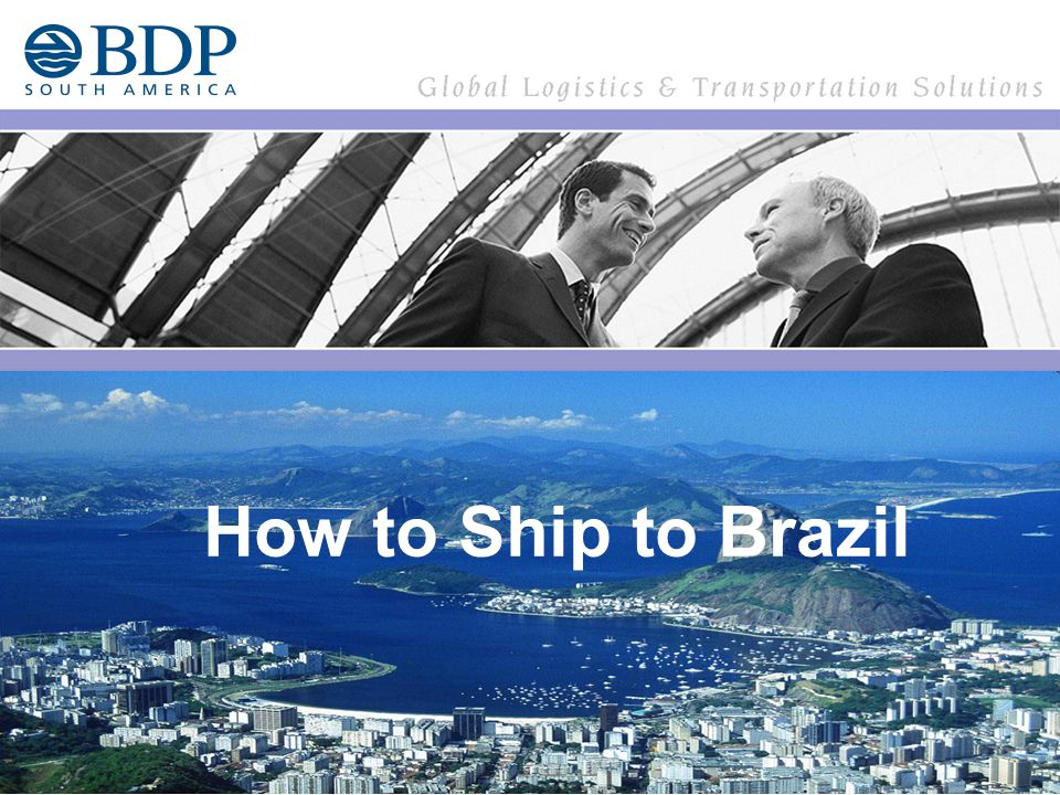 How to ship To Brazil How to ship To Brazil How to Ship to Brazil